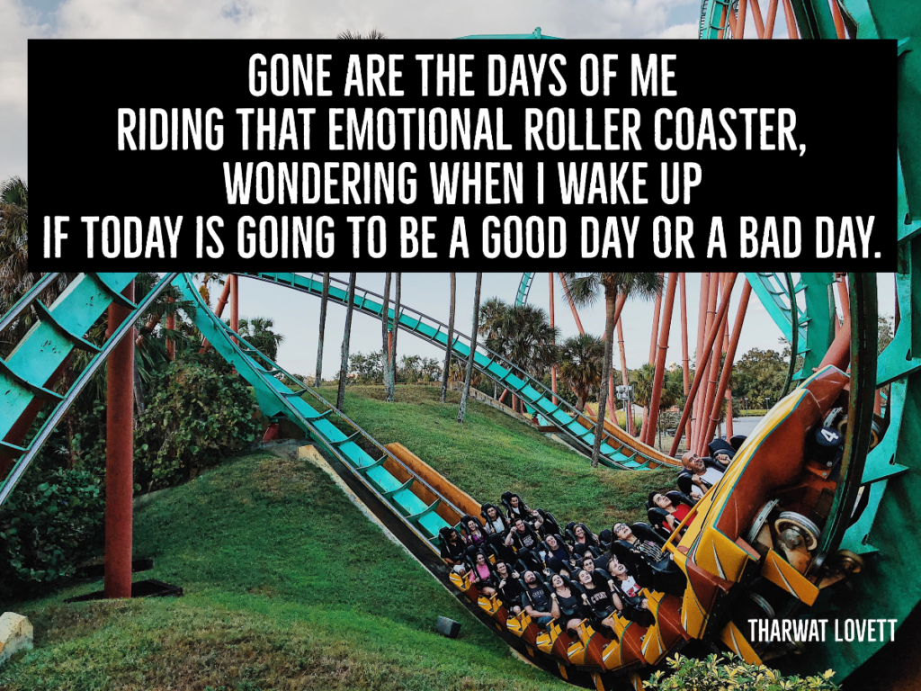 Quote by Tharwat Lovett illustrated by a roller coaster image.